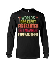 Worlds Greatest Firefifarter I Mean Firefather Long Sleeve Tee thumbnail