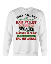 They Call Me Hair Stylist Because Partner In Crime Crewneck Sweatshirt thumbnail