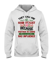 They Call Me Hair Stylist Because Partner In Crime Hooded Sweatshirt thumbnail