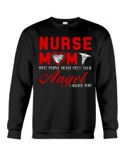 Nurse Mom Most People Never Meet Their Angel Crewneck Sweatshirt thumbnail