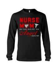 Nurse Mom Most People Never Meet Their Angel Long Sleeve Tee thumbnail