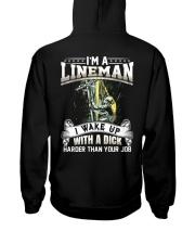 I'm A Lineman I Wake Up With A Dick Hooded Sweatshirt thumbnail