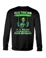 Electrician It Needed To Be Fixed Anyways Crewneck Sweatshirt thumbnail