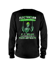 Electrician It Needed To Be Fixed Anyways Long Sleeve Tee thumbnail