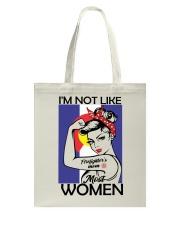 I'm Not Like Firefighter's Mom Most Women Tote Bag thumbnail
