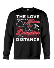 Nurse And Her Daughter Knows No Distance Crewneck Sweatshirt thumbnail