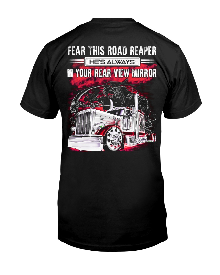 Fear This Road Reaper In Your Rear View Mirror Classic T-Shirt