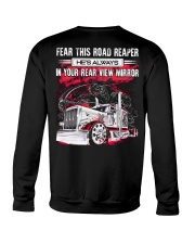 Fear This Road Reaper In Your Rear View Mirror Crewneck Sweatshirt thumbnail