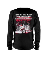 Fear This Road Reaper In Your Rear View Mirror Long Sleeve Tee thumbnail