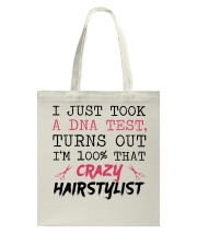 I Just Took A DNA Test - Crazy Hairstylist Tote Bag thumbnail