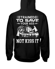 Trained To Save Your Ass Not Kiss It Hooded Sweatshirt thumbnail