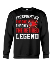 Firefighter The One The Only The Retired Legend Crewneck Sweatshirt thumbnail