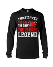 Firefighter The One The Only The Retired Legend Long Sleeve Tee thumbnail