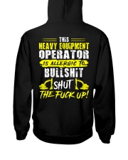 Heavy Equipment Operator Allergic To Bullshit Hooded Sweatshirt back