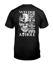Welder I've Only Met About 3 Or 4 Classic T-Shirt back