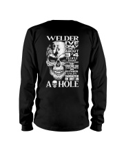 Welder I've Only Met About 3 Or 4 Long Sleeve Tee thumbnail