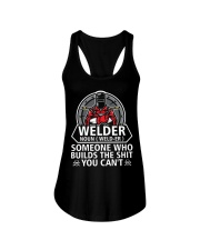 Welder Noun Weld- Er  Someone Who BuIlds The Shit Ladies Flowy Tank thumbnail
