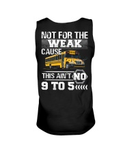 The weak Cause This ain't no 9 to 5 For Bus Driver Unisex Tank thumbnail