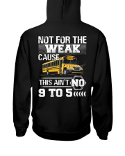 The weak Cause This ain't no 9 to 5 For Bus Driver Hooded Sweatshirt thumbnail