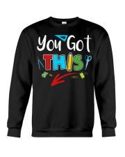 You Got This Shirt Crewneck Sweatshirt thumbnail
