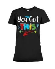 You Got This Shirt Premium Fit Ladies Tee thumbnail