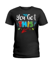 You Got This Shirt Ladies T-Shirt thumbnail
