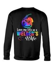 Love My Life As A Welder Wife Crewneck Sweatshirt thumbnail