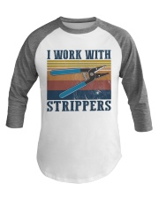 Electrician Work With Strippers Baseball Tee thumbnail