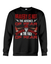 Bravery Is Not The Absence Of Fear Crewneck Sweatshirt thumbnail