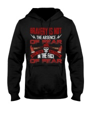 Bravery Is Not The Absence Of Fear Hooded Sweatshirt thumbnail