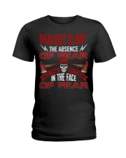 Bravery Is Not The Absence Of Fear Ladies T-Shirt thumbnail