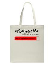 Nurse Ashleigh In Progress Tote Bag thumbnail