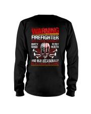 Warning Firefighter With A Strong Personalit Long Sleeve Tee thumbnail