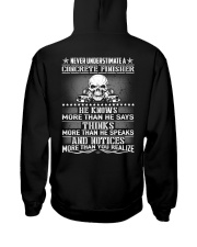 Never Understimate A Concrete Finisher Hooded Sweatshirt thumbnail