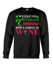Weekend Forecast Camping With A Chance Of Wine Crewneck Sweatshirt thumbnail