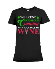 Weekend Forecast Camping With A Chance Of Wine Premium Fit Ladies Tee thumbnail