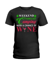 Weekend Forecast Camping With A Chance Of Wine Ladies T-Shirt thumbnail