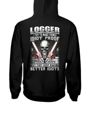 Logger I Try To Make Things Idiot Proof Hooded Sweatshirt thumbnail