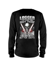 Logger I Try To Make Things Idiot Proof Long Sleeve Tee thumbnail