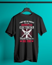 I may not be perfect But my Grumpy Old Eletrician Classic T-Shirt lifestyle-mens-crewneck-front-3