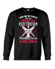 I may not be perfect But my Grumpy Old Eletrician Crewneck Sweatshirt thumbnail