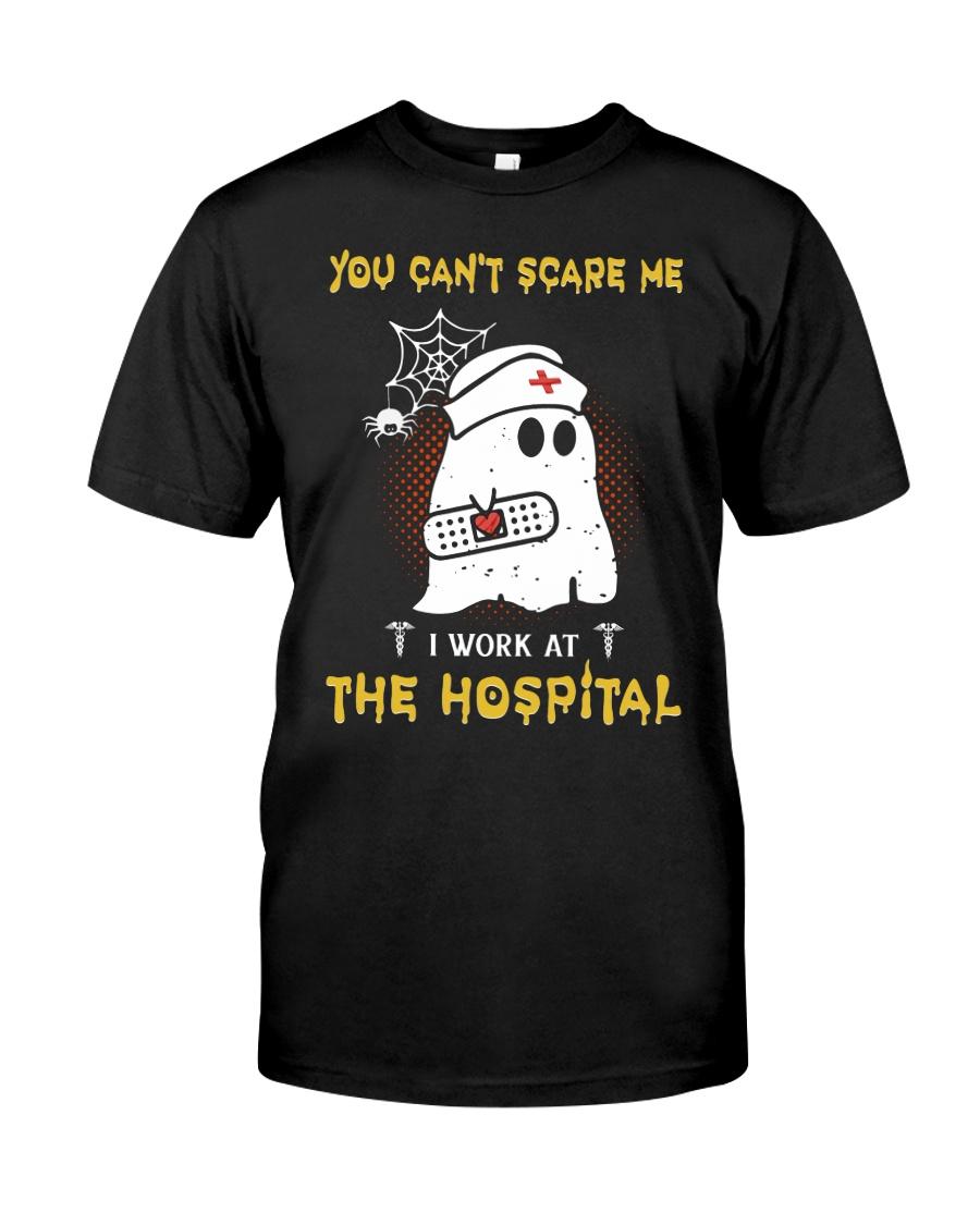 I Work At The Hospital Nurse Classic T-Shirt