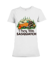 I Party With Sasquatch Premium Fit Ladies Tee thumbnail
