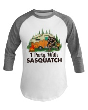 I Party With Sasquatch Baseball Tee thumbnail