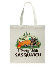 I Party With Sasquatch Tote Bag thumbnail