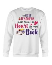 The Best Teachers Teach From The Heart Crewneck Sweatshirt thumbnail