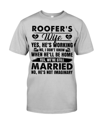 Roofer's Wife Yes He's Working