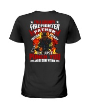 I'm a grumpy firefighter father Too old to fight Ladies T-Shirt thumbnail