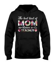 The Best King Of Mom Raises A Teacher Hooded Sweatshirt thumbnail