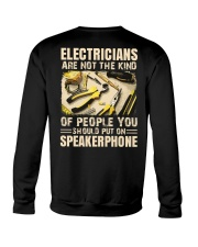 Electricians are not the kind of people you should Crewneck Sweatshirt thumbnail